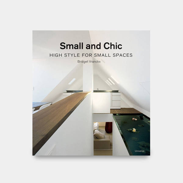 "o-house featured in the book ""Small and Chic"" thumbnail"